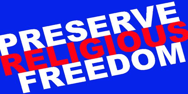 Preserve Religious Freedom