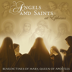 "This is the CD cover of ""Angels and Saints at Ephesus,"" the fifth album of sacred music to be released by the Benedictine Sisters of Mary, Queen of Apostles. The CD was to be released May 7. (CNS) (May 1, 2013) See BENEDICTINES-MUSIC May 1, 2013."