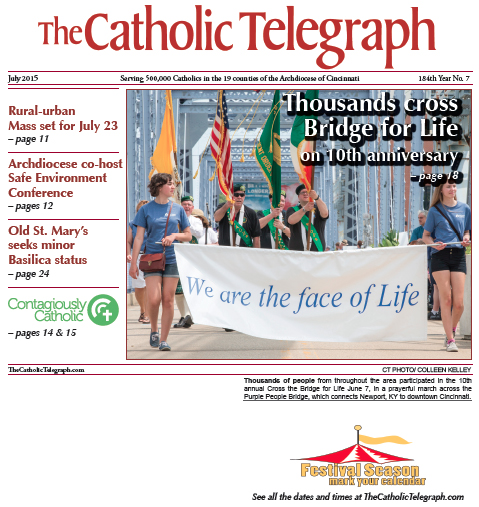 The cover of the July 2015 print edition of The Catholic Telegraph features Cross the Bridge for Life. (CT File)