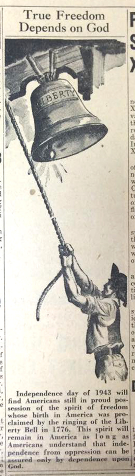 """An image from the July 2, 1943 edition of The Catholic Telegraph had a good reminder heading into the July 4 weekend. """"True freedom depends on God."""" (CT File)"""