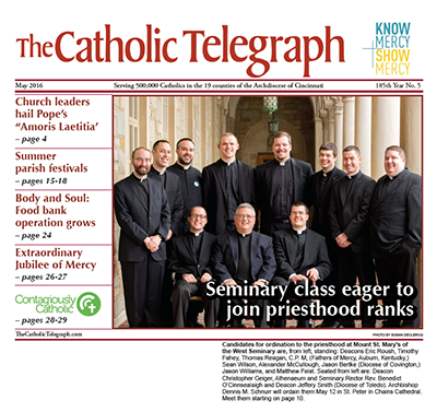 The May 2016 print edition of The Catholic Telegraph features the priestly ordination previews, festival guide and more! (CT File)