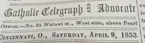 Local news often began under a header such as this on page four of The Catholic Telegraph and Advocate in the 1850s. (CT File)