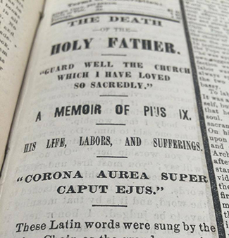 The death of Pope Pius IX is announced in the Feb, 14, 1878 edition of The Catholic Telegraph. (Courtesy Archdiocese of Cincinnati Chancery Archives)