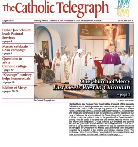 The August 2016 print edition of The Catholic Telegraph arrives in homes later this week.