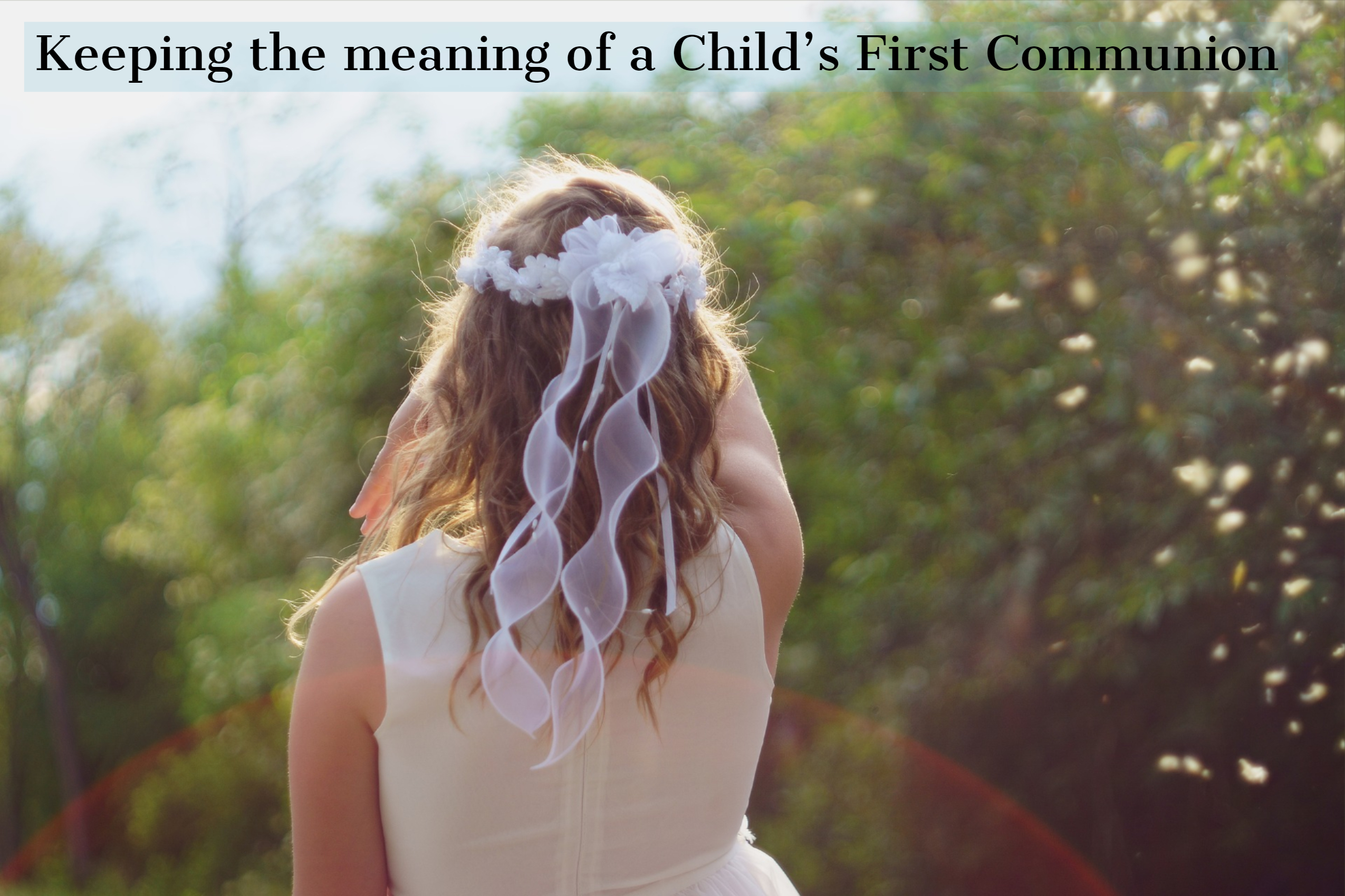 Keeping the meaning in a child's first Communion – Catholic Telegraph