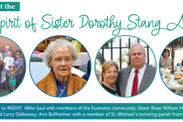 LEFT to RIGHT: Mike Saul with members of the Evanston community; Sister Rose William Herzog; Luanne and Larry Gibboney; Ann Bollheimer with a member of St. Michael's twinning parish from El Salvador.